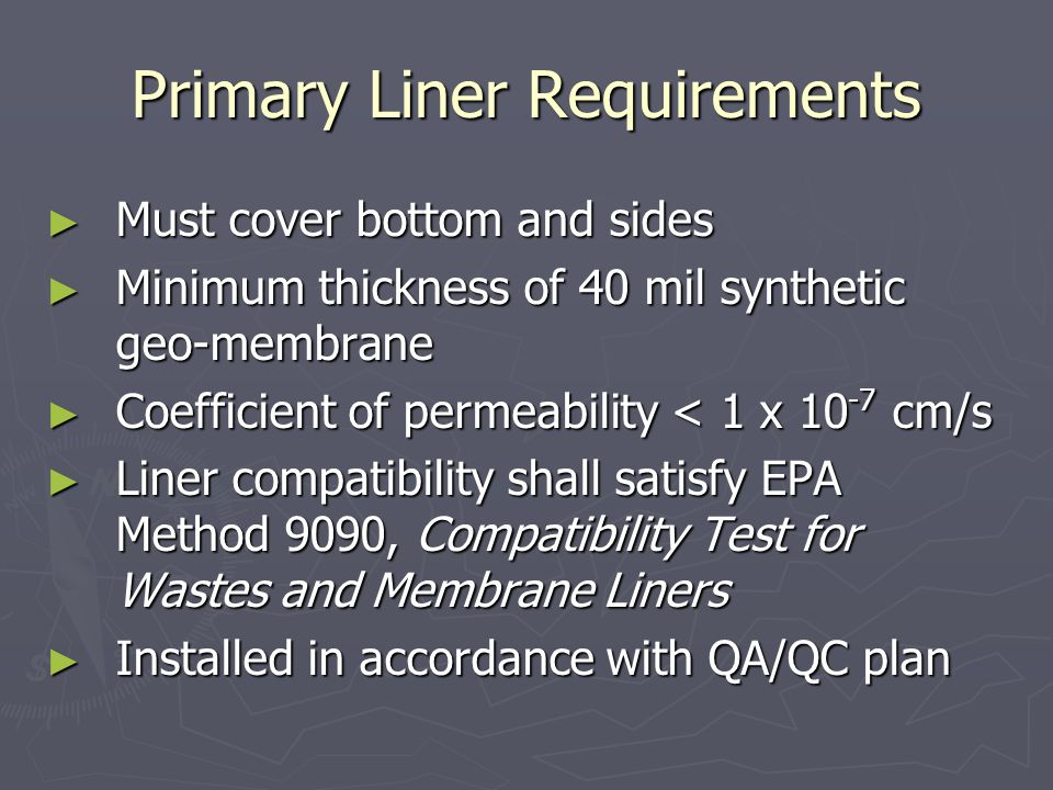 Primary Liner Requirements
