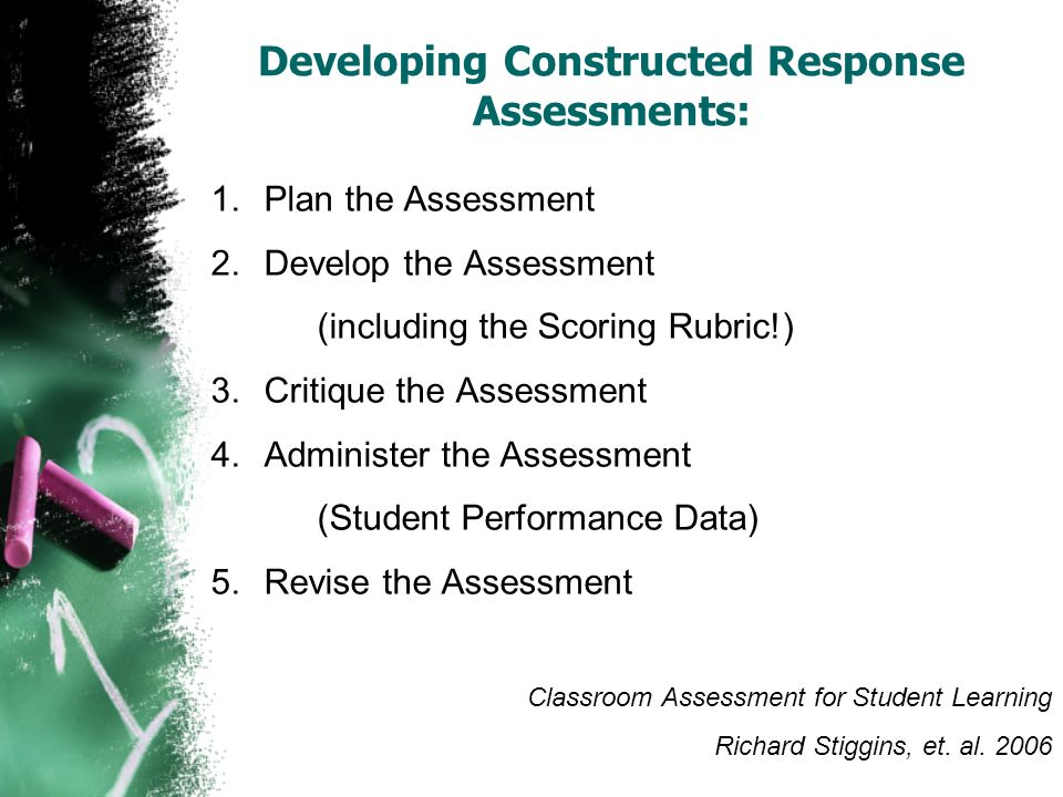 Developing Constructed Response Assessments: