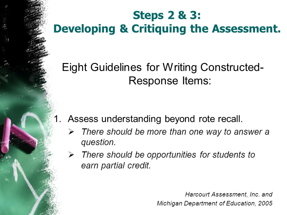 Steps 2 & 3: Developing & Critiquing the Assessment.