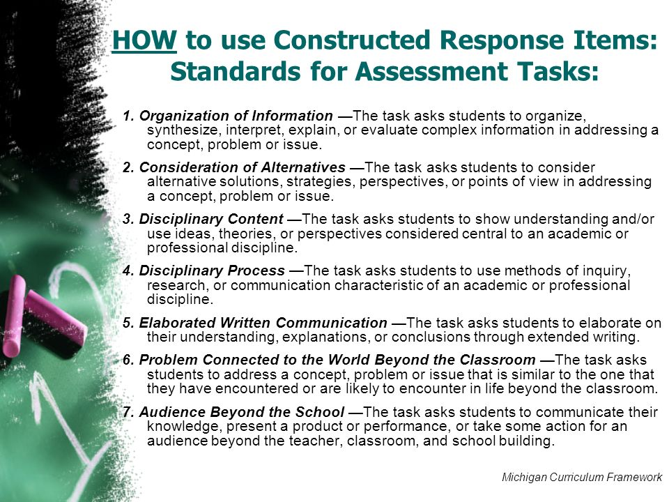 HOW to use Constructed Response Items: Standards for Assessment Tasks: