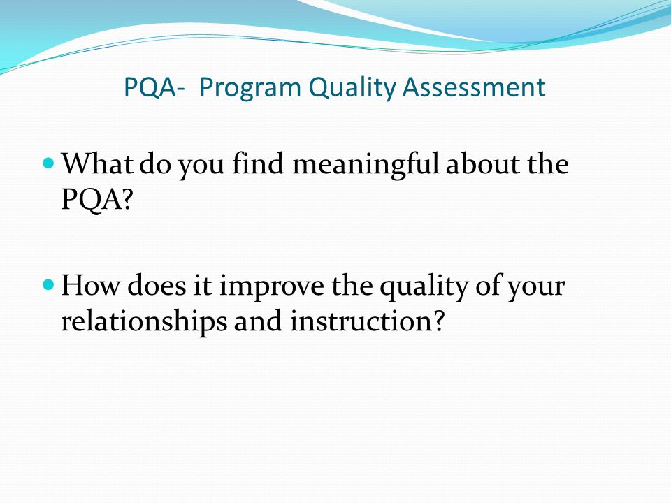 PQA- Program Quality Assessment