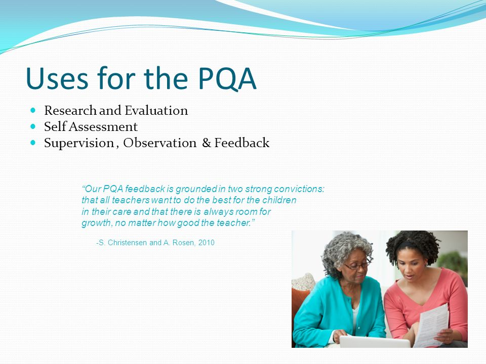 Uses for the PQA Research and Evaluation Self Assessment