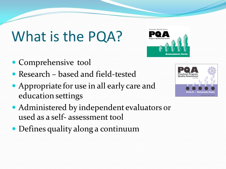 What is the PQA Comprehensive tool Research – based and field-tested