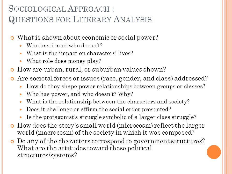 Sociological Approach : Questions for Literary Analysis