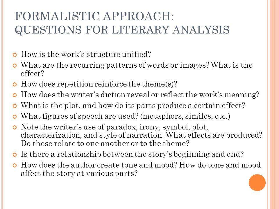 FORMALISTIC APPROACH: QUESTIONS FOR LITERARY ANALYSIS
