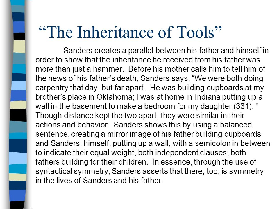 "an analysis of the essay the inheritance of tools by sanders Analysis of persuasion essay prompt lincoln,  ap english language essay prompt 2002  ""the inheritance of tools"" 50 essays 369-377."