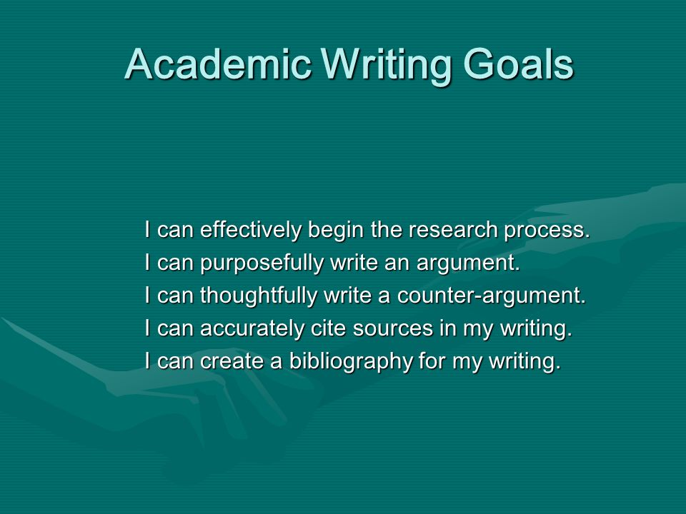 Academic Writing Goals