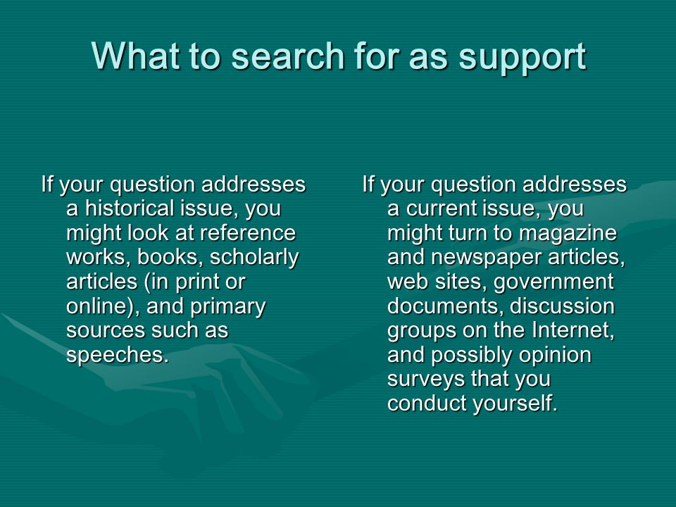 What to search for as support
