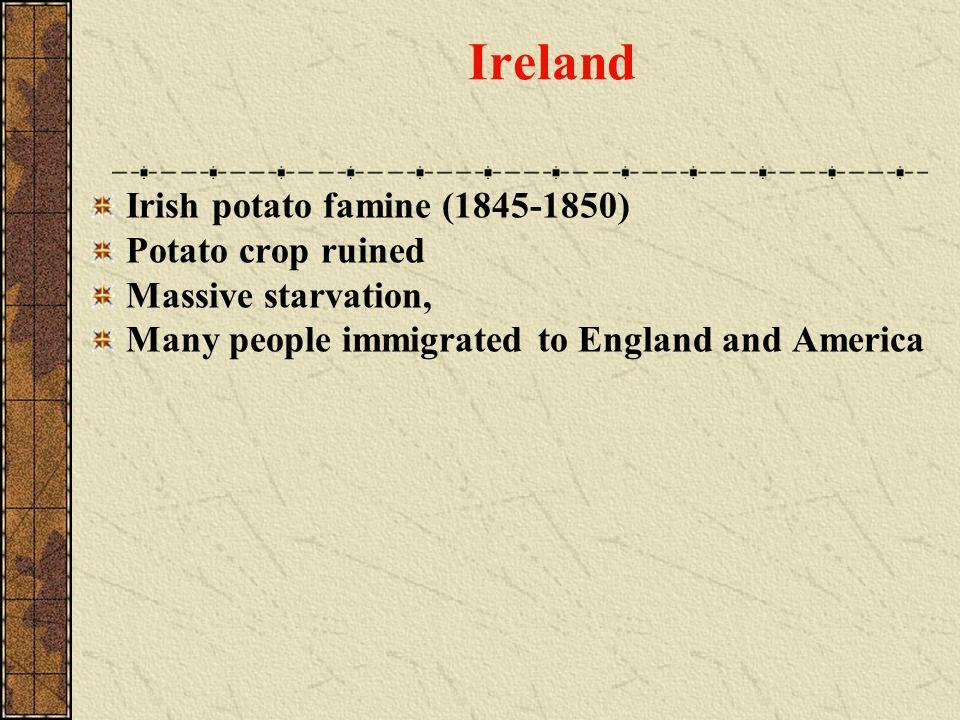 Ireland Irish potato famine (1845-1850) Potato crop ruined