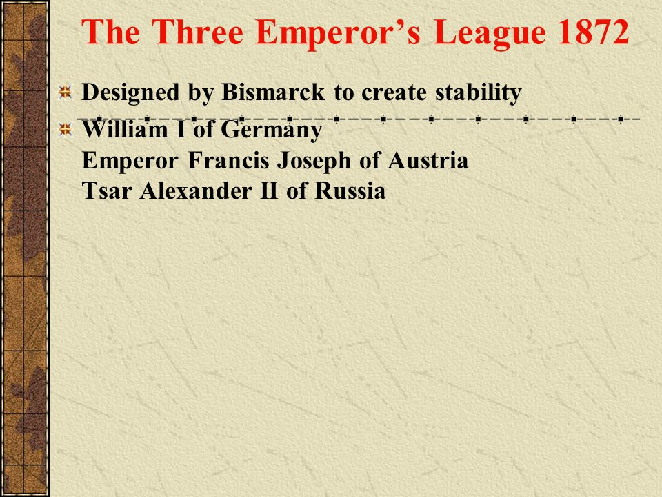 The Three Emperor's League 1872
