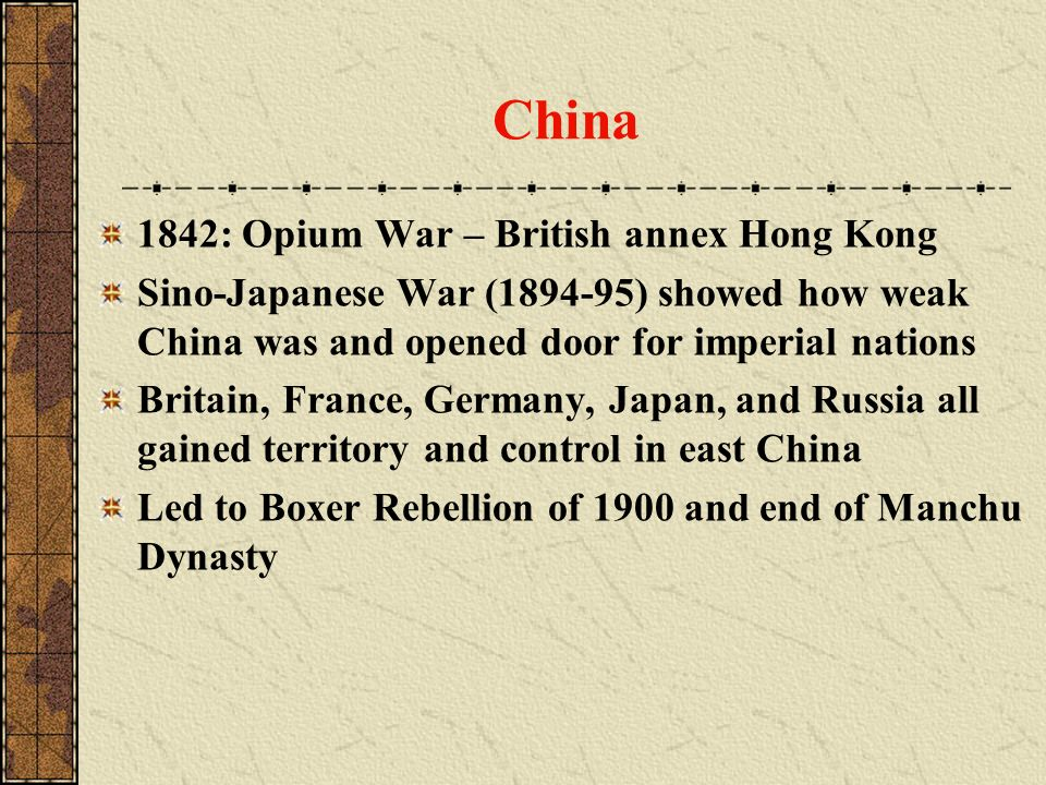 China 1842: Opium War – British annex Hong Kong