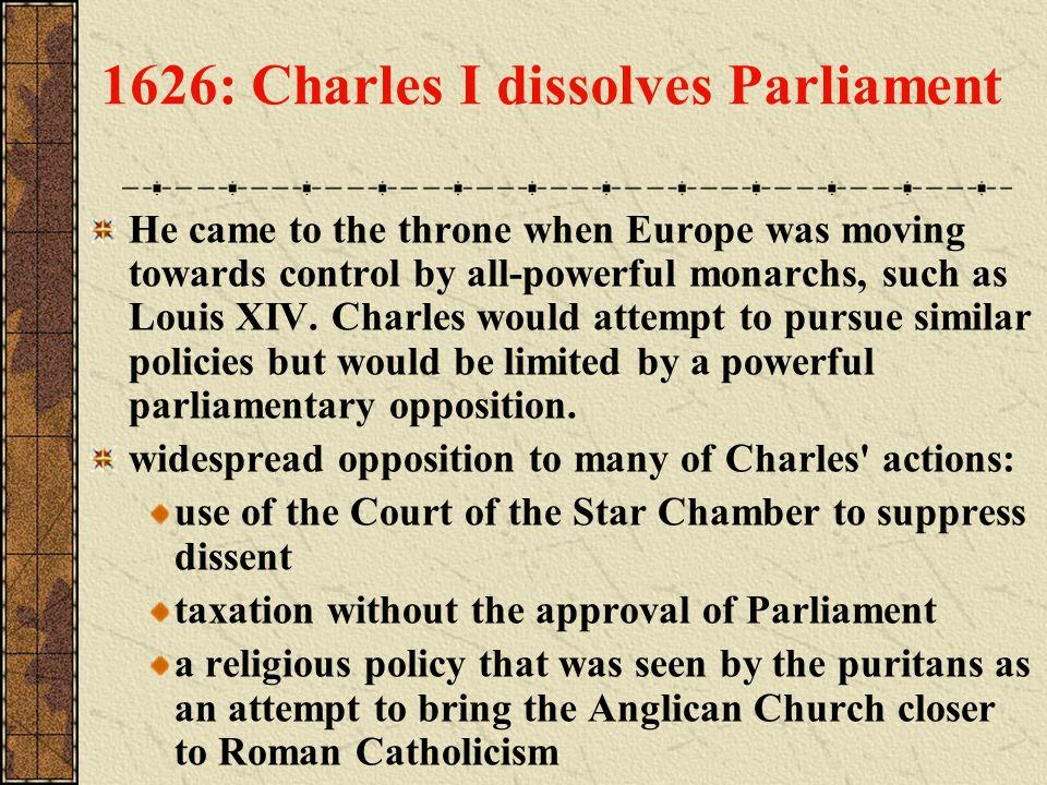 1626: Charles I dissolves Parliament