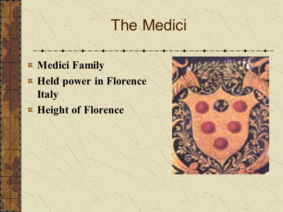 The Medici Medici Family Held power in Florence Italy