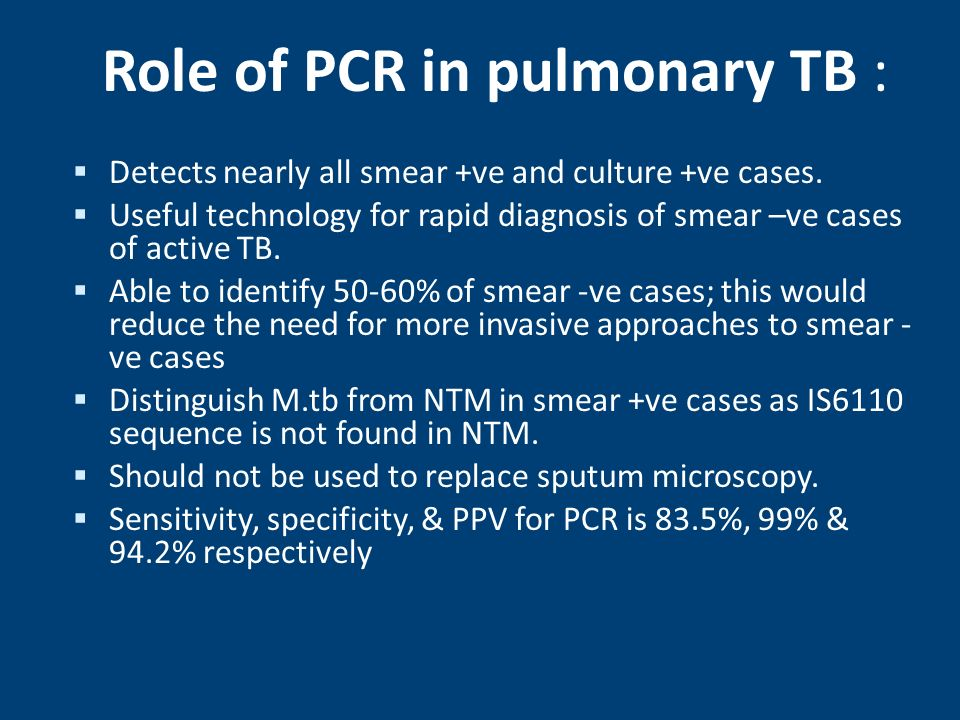 Role of PCR in pulmonary TB :