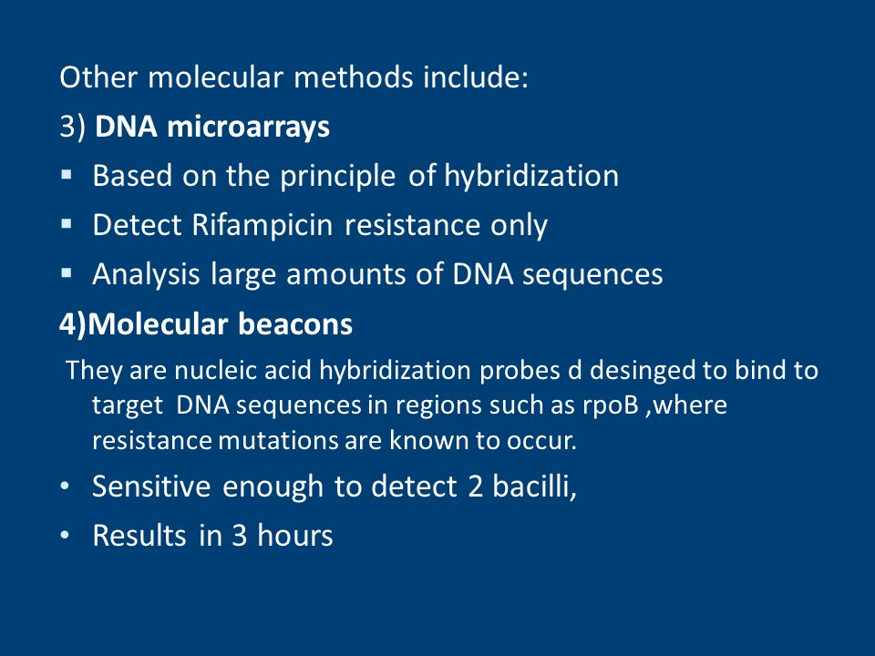 Other molecular methods include: 3) DNA microarrays