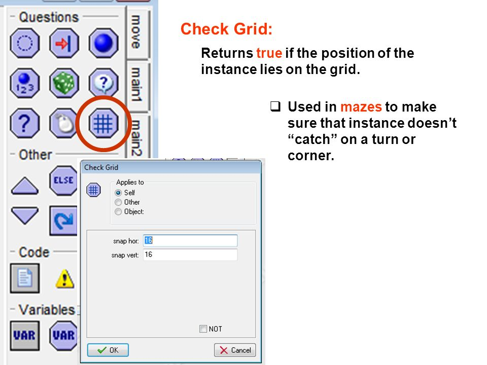 Check Grid: Returns true if the position of the instance lies on the grid.