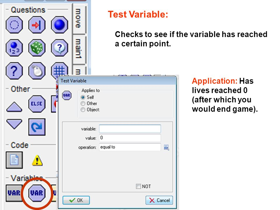 Test Variable: Checks to see if the variable has reached a certain point.