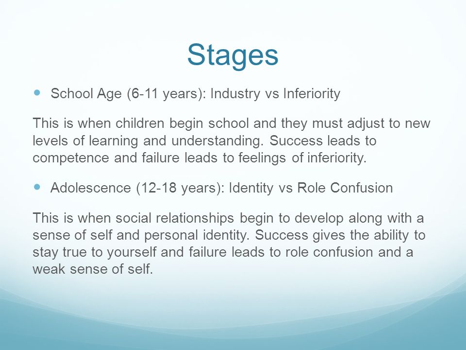Stages School Age (6-11 years): Industry vs Inferiority