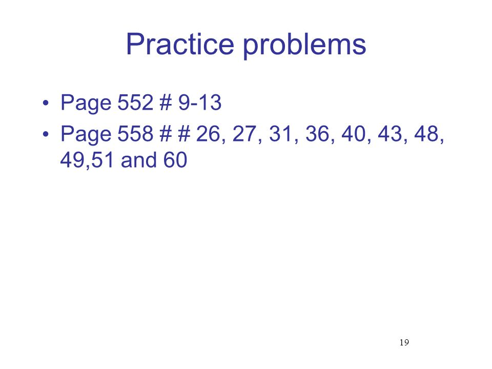 Practice problems Page 552 # 9-13