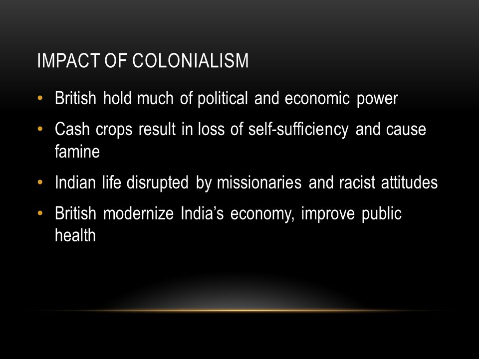 Positive & Negative Effects of Colonialism
