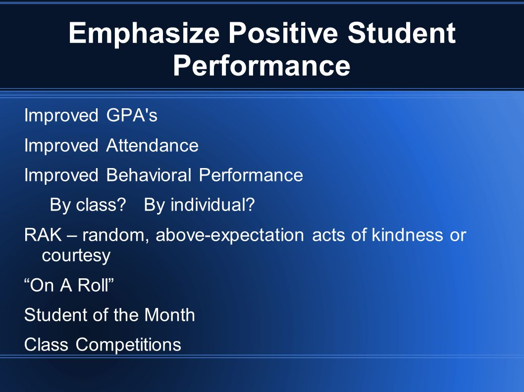 Emphasize Positive Student Performance