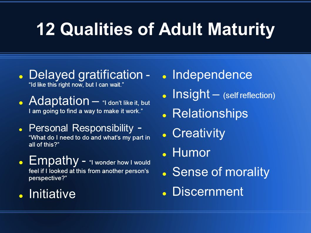 12 Qualities of Adult Maturity