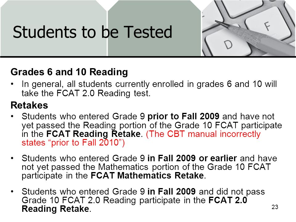 Students to be Tested Grades 6 and 10 Reading Retakes