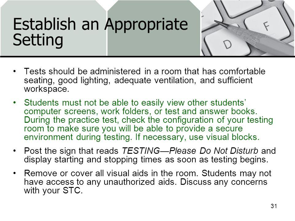 Establish an Appropriate Setting