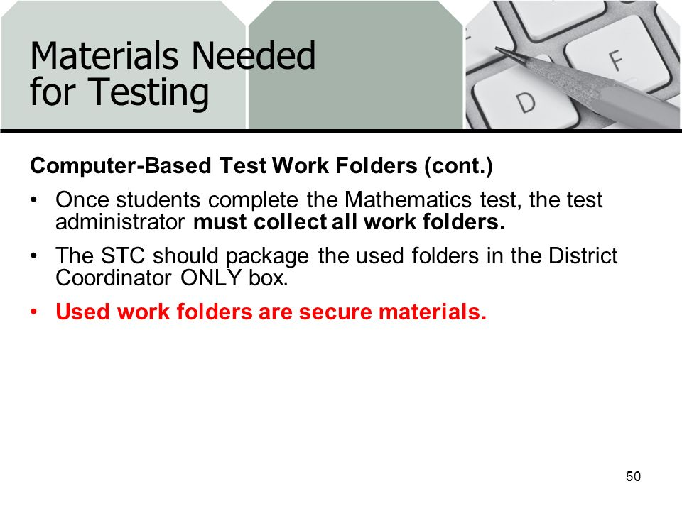 Materials Needed for Testing