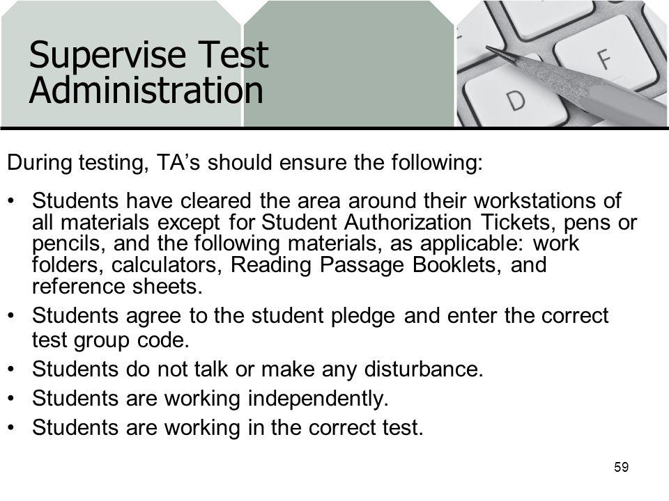 Supervise Test Administration