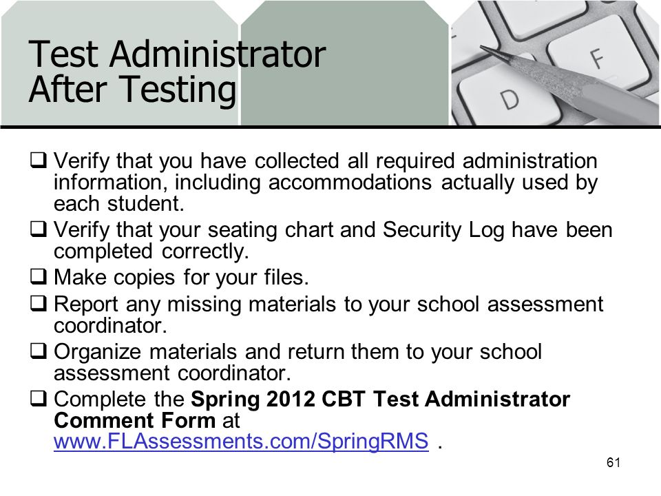 Test Administrator After Testing