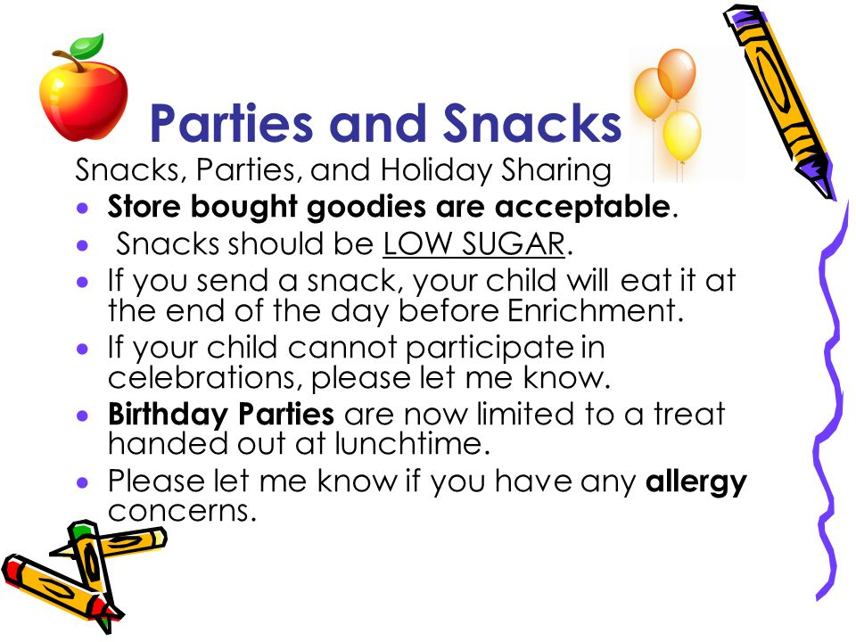 Parties and Snacks Snacks, Parties, and Holiday Sharing