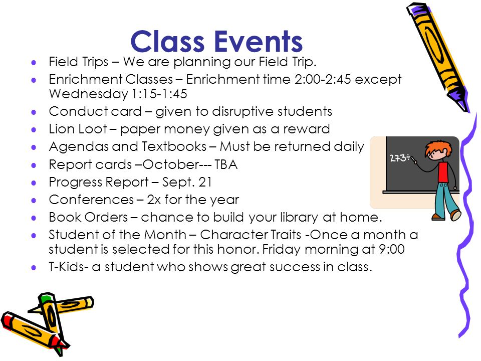 Class Events Field Trips – We are planning our Field Trip.