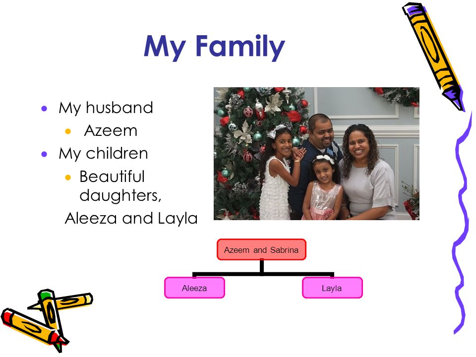 My Family My husband Azeem My children Beautiful daughters,