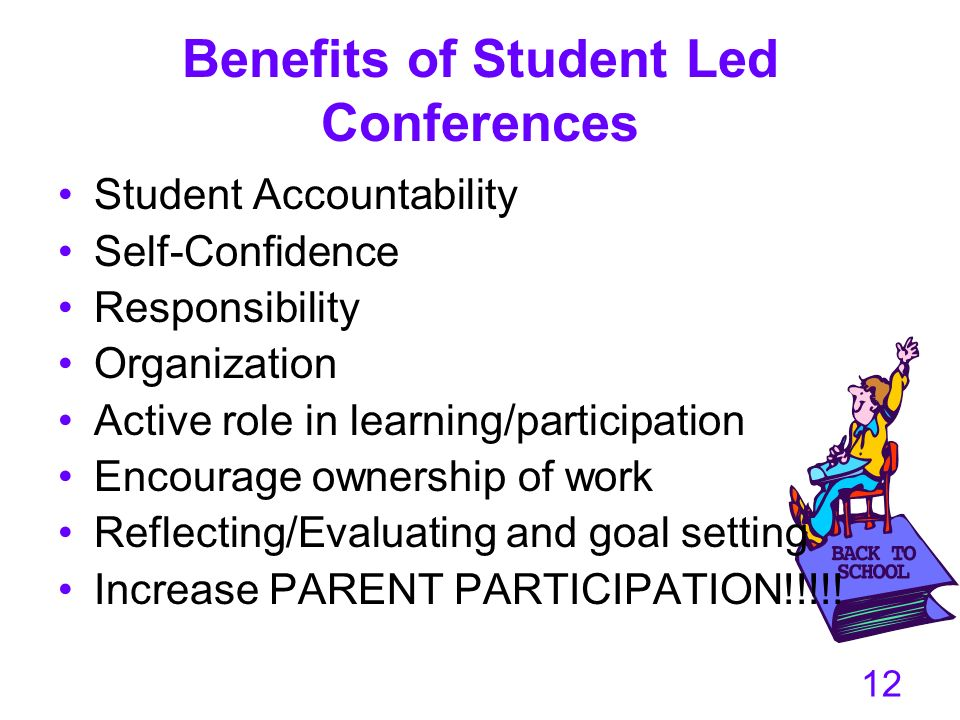 Benefits of Student Led Conferences