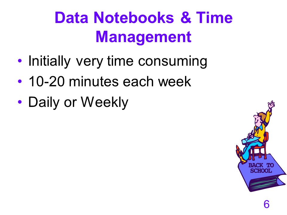 Data Notebooks & Time Management