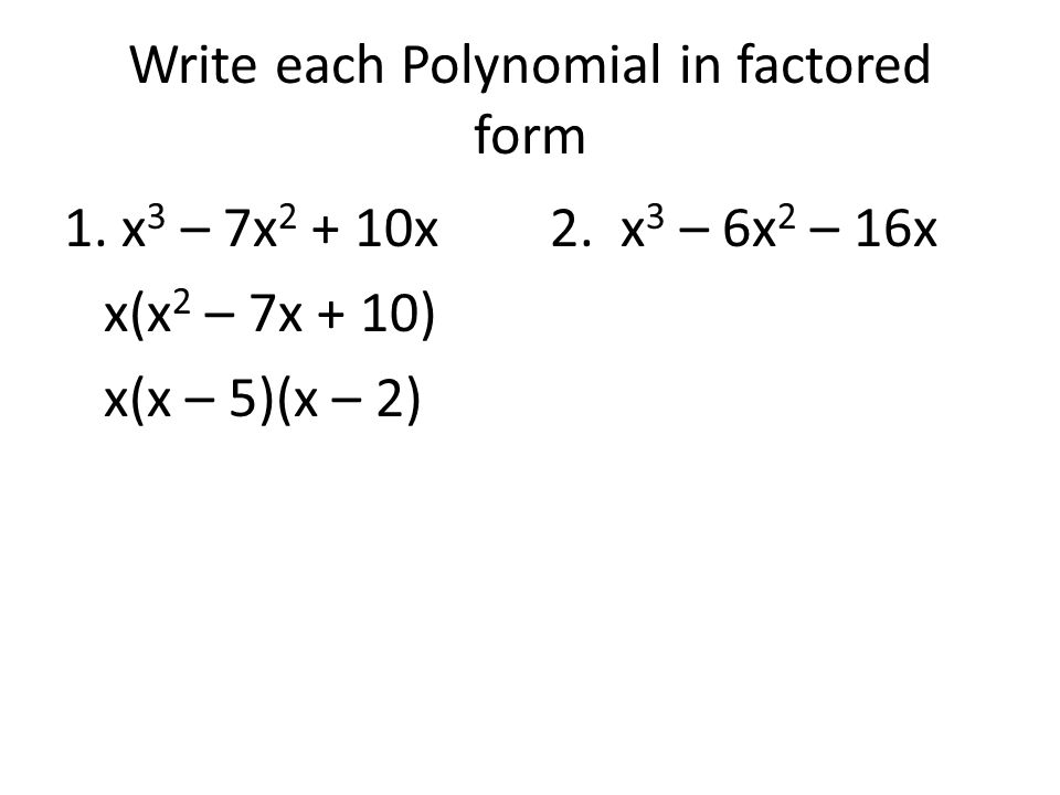 Section 6-2: Polynomials and Linear Factors - ppt download