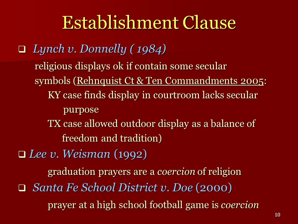 Establishment Clause Lynch v. Donnelly ( 1984)