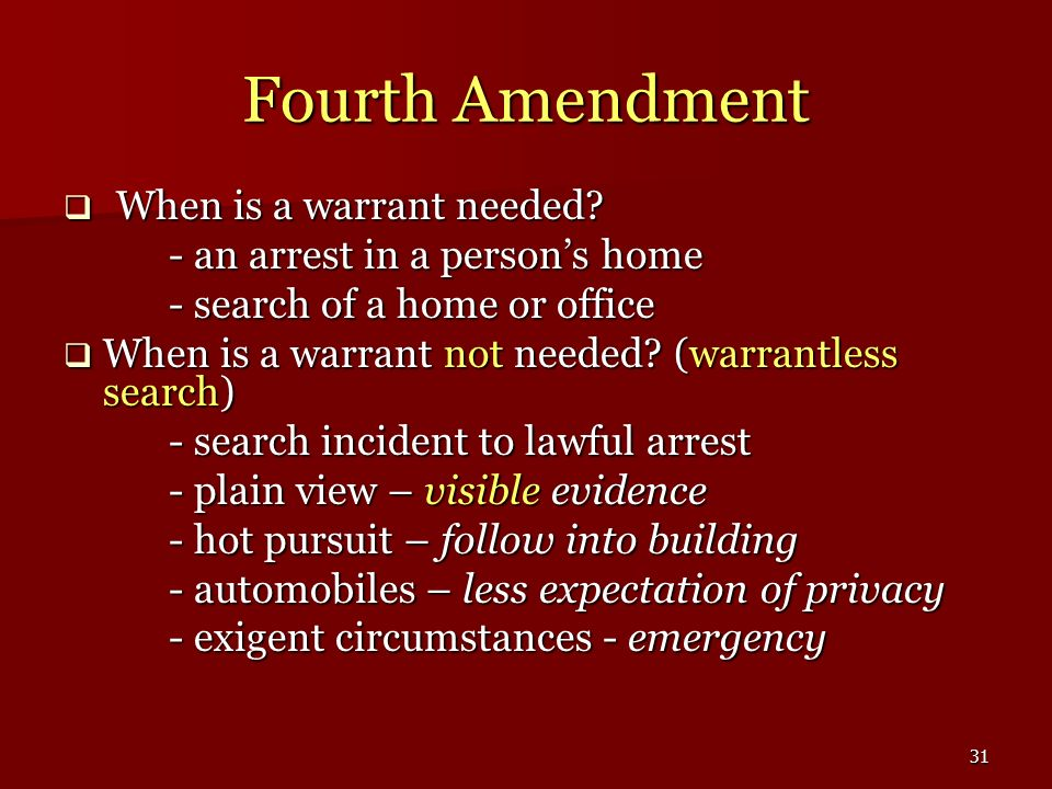 Fourth Amendment When is a warrant needed