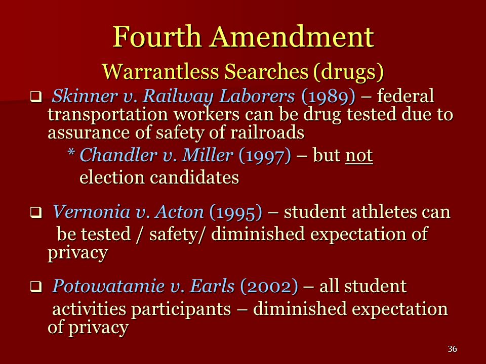 Warrantless Searches (drugs)