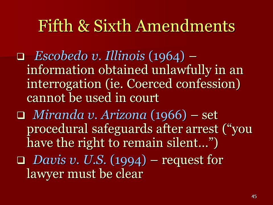Fifth & Sixth Amendments