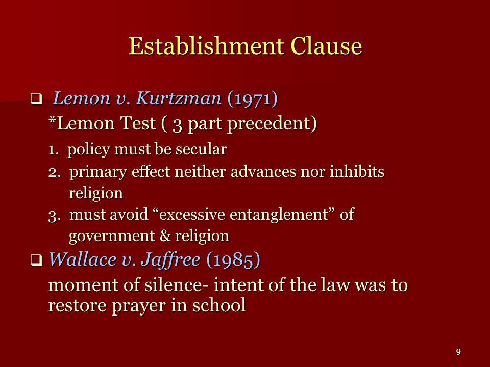 Establishment Clause Lemon v. Kurtzman (1971)