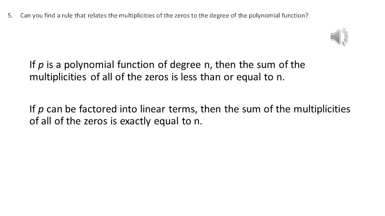 If P Is A Polynomial Function Of Degree N, Then The Sum Of The  Multiplicities