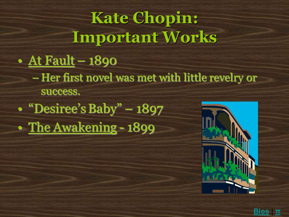 Kate Chopin: Important Works