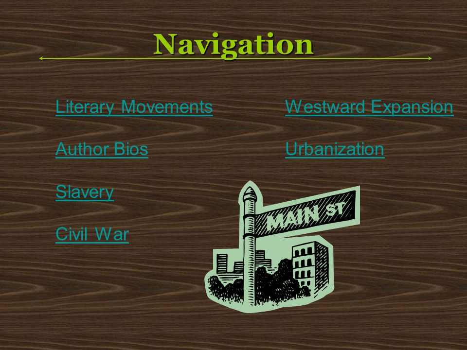 Navigation Literary Movements Author Bios Slavery Civil War