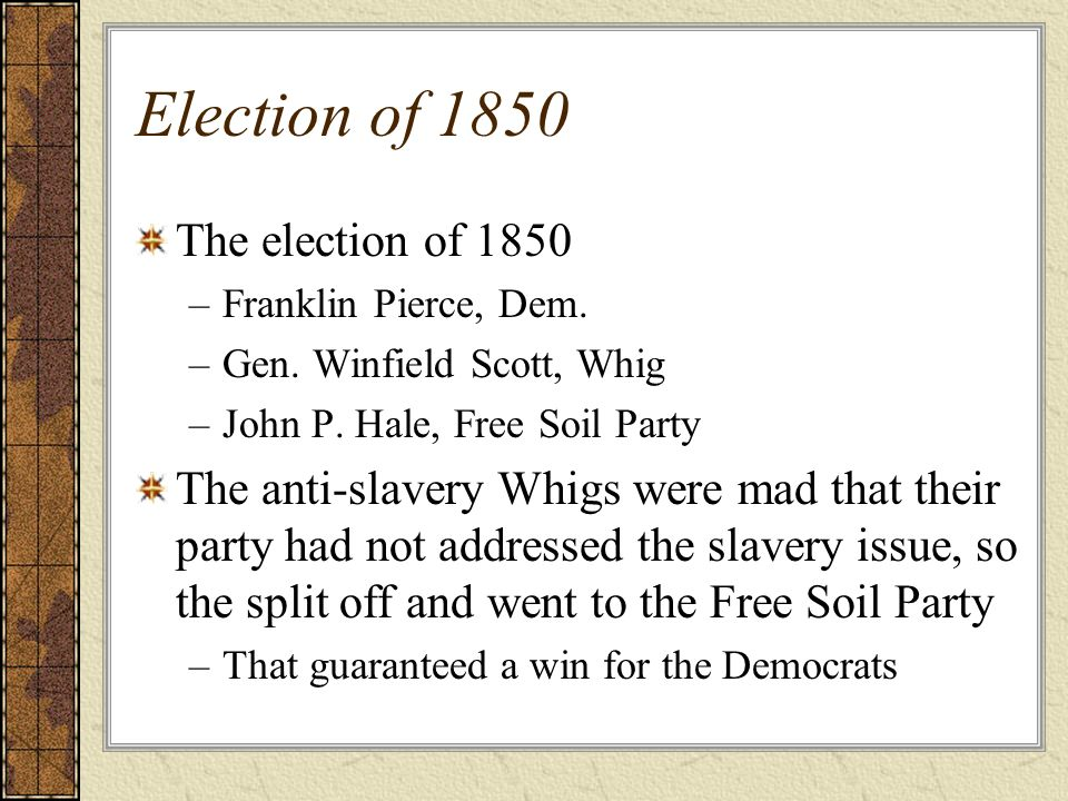Election of 1850 The election of 1850