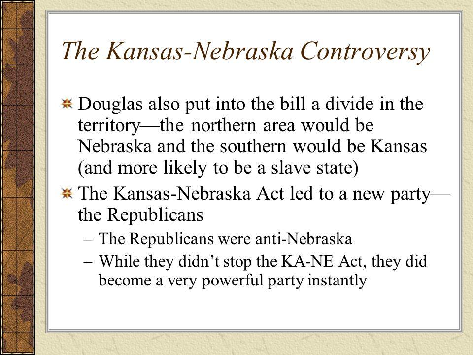 The Kansas-Nebraska Controversy