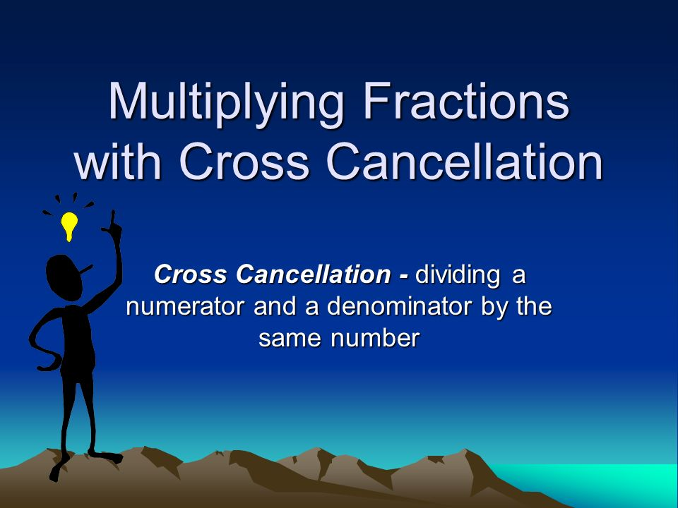 Multiplying fractions with cross cancellation ppt video online multiplying fractions with cross cancellation ccuart Gallery