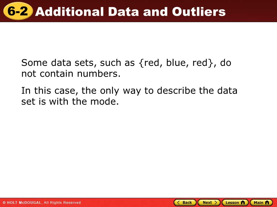 Some data sets, such as {red, blue, red}, do not contain numbers.