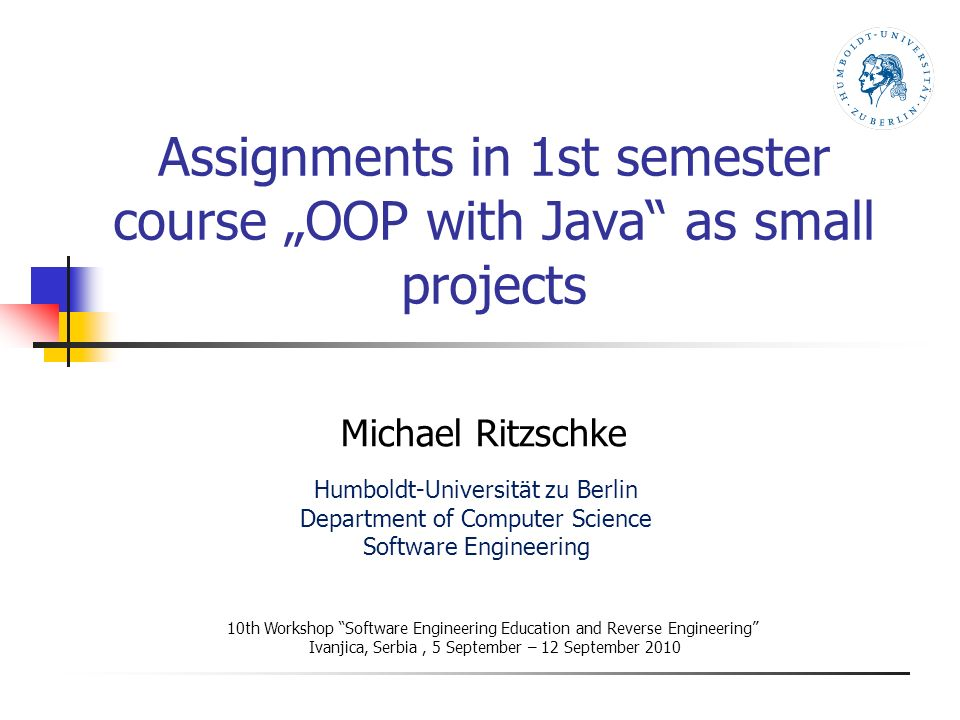 "Assignments in 1st semester course ""OOP with Java"" as small projects ..."